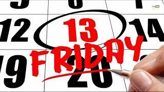 Thứ 6 ngày 13 -  Nguồn gốc thứ 6 ngày 13 có thể bạn chưa biết