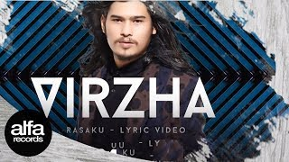 Video Virzha - Rasaku (Official Video Lyric) download MP3, 3GP, MP4, WEBM, AVI, FLV Juli 2018