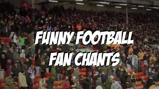 Funny Football Chants!