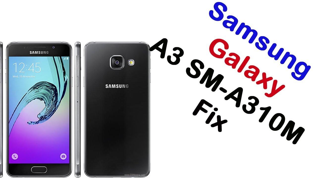 How to Samsung Galaxy A3 SM-A310M Firmware Update (Fix ROM ...