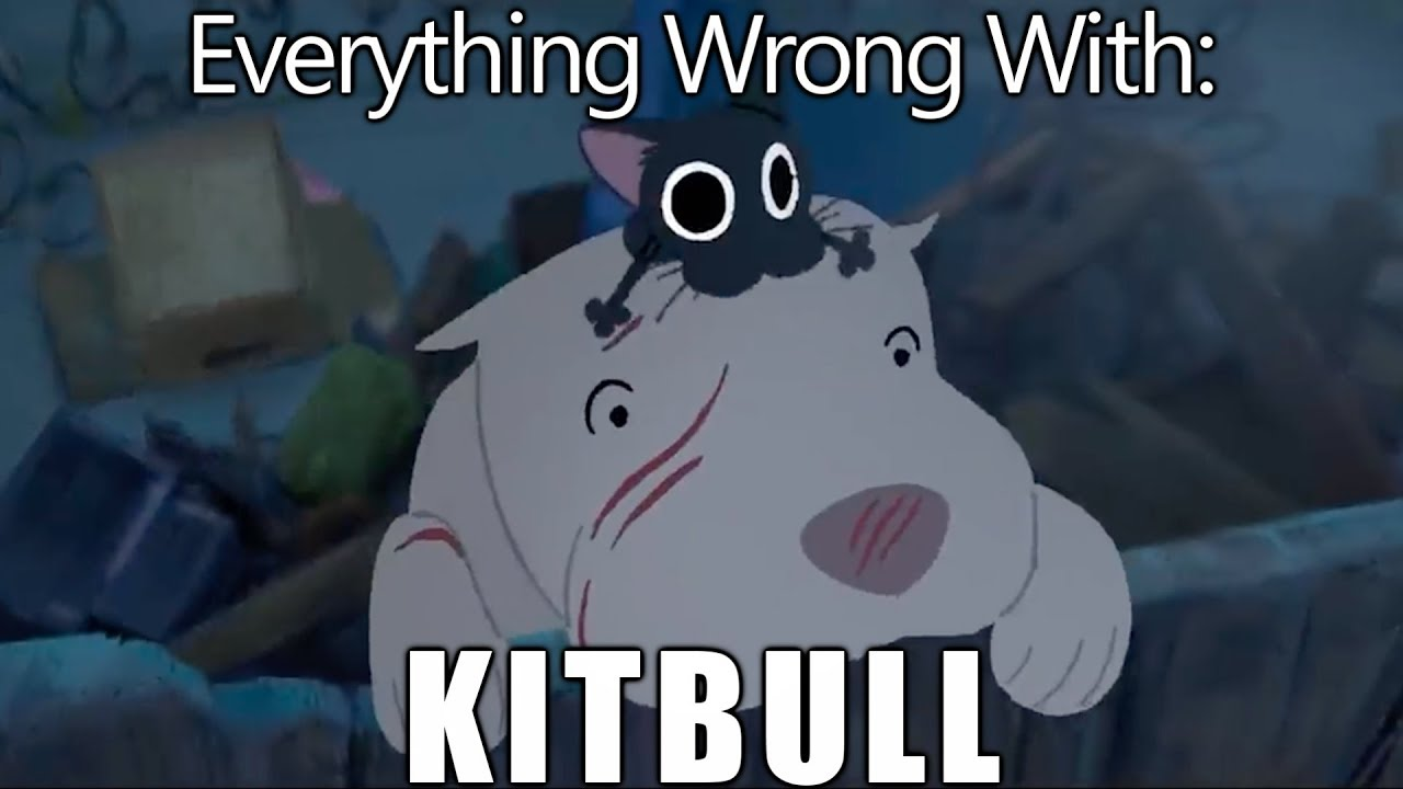 Download Everything Wrong With Kitbull In 3 Minutes Or Less