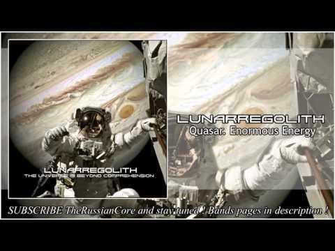 Lunarregolith – Quasar.Enormous Energy