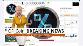 Cryptocurrency OP Coin $OPC Surged 100% During the Past Day