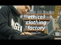Ethical Clothing Factory
