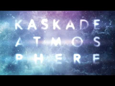 Kaskade - Last Chance - Atmosphere