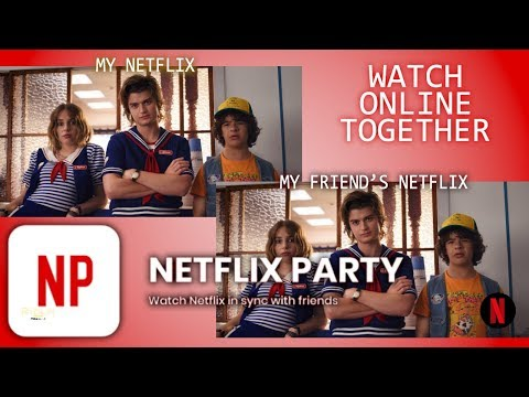 How to Setup Netflix Party | The New Way to Watch with Friends Online!
