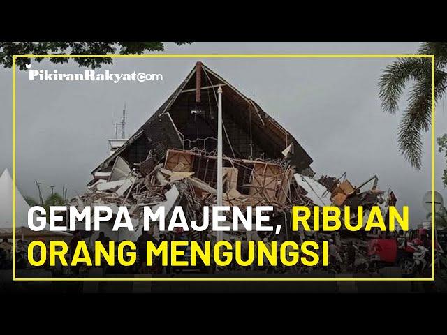 Dampak Gempa Majene, Kantor Gubernur Rusak Berat, Ribuan Orang Mengungsi