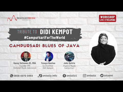 TRIBUTE TO DIDI KEMPOT - CAMPURSARI BLUES OF JAVA #campursarifortheworld