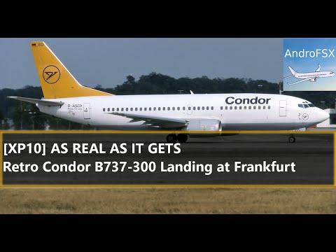 [XP10] AS REAL AS IT GETS 2016! - Retro Condor B737-300 Landing at Frankfurt Airport