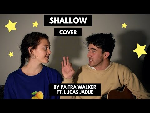 """""""Shallow"""" (A Star Is Born) by Lady Gaga & Bradley Cooper (Cover) 