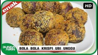 Bola Bola Krispi Ubi Unggu Isi Cokelat - Resep Masakan Jajanan Indonesia Enak Lezat - Bunda Airin
