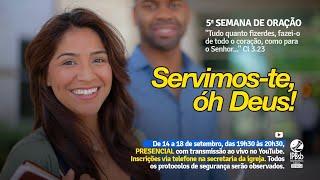 2020-09-16 - 5a Semana de Oração - 3o dia - Presbítero Adilson