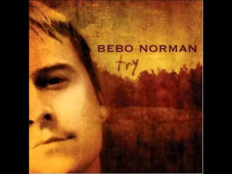 Bebo Norman - Disappear