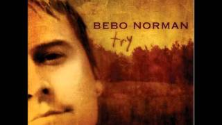 Watch Bebo Norman Disappear video