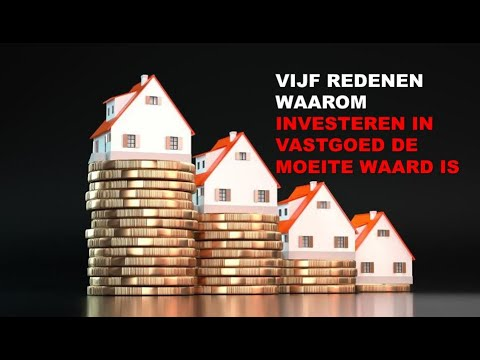 Vijf redenen waarom investeren in vastgoed de moeite waard is.