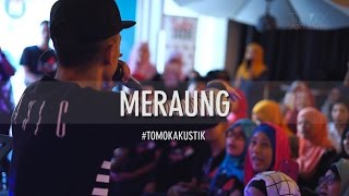 Download lagu TOMOK NEW BOYZ - MERAUNG #LIVE #TOMOKAKUSTIK