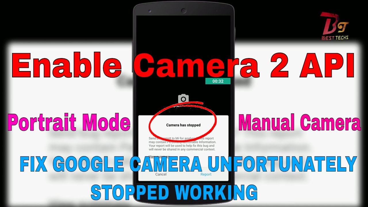 Enable Camera2 API /HAL3 on Any Device | Fix Google Camera Force Stop |For  Google cam portrait Mod