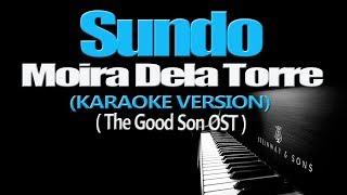 SUNDO - Moira Dela Torre (KARAOKE VERSION) (The Good Son OST)