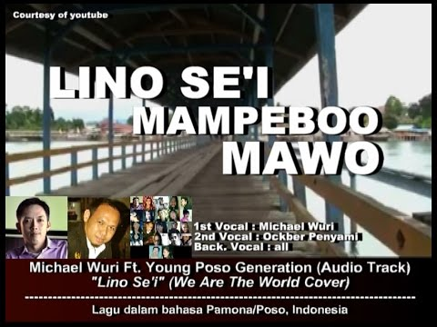 Michael Wuri Ft. Young Poso Generation - Lino Se'i