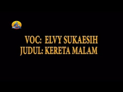 Elvy Sukaesih - Kereta Malam (Official Music Video)