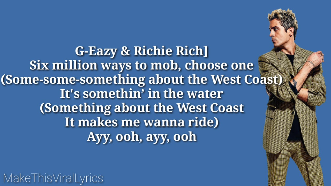 G Eazy Songs 2019