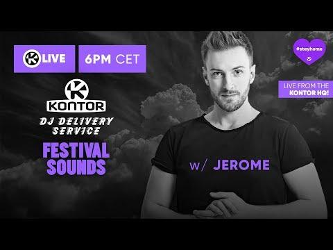 DJ Delivery Service // FESTIVAL SOUNDS W/ Jerome // Kontor Live