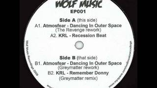 Atmosfear -  Dancing In Outer Space (The Revenge Rework)