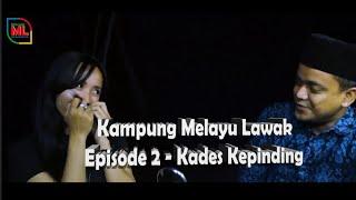 MELAYU LAWAK || Kampung Melayu Lawak Episode 2 - Kades Kepinding