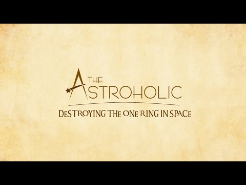 Destroying the One Ring in Space
