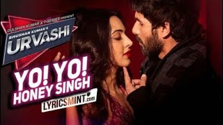 Urvashi Yo Yo Honey Singh mp3 song 2018 new