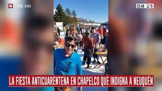 La fiesta anticuarentena en el Cerro Chapelco que indigna a Neuquén