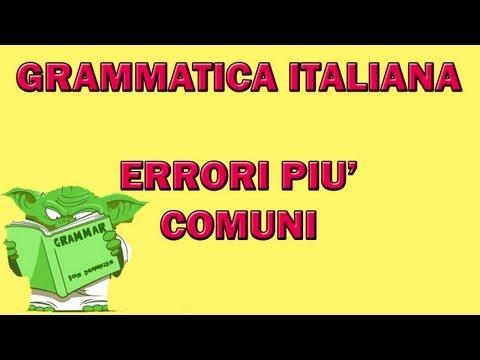 Grammatica italiana - Errori più comuni