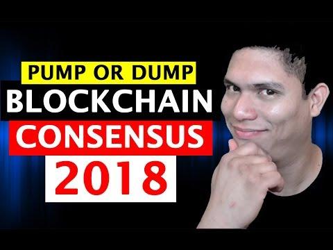 Blockchain Consensus 2018 - Pump or Dump?