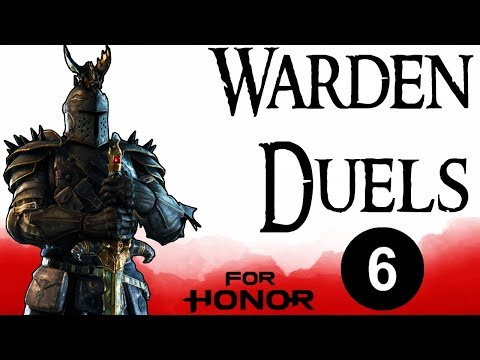 [For Honor] Warden Duels 6