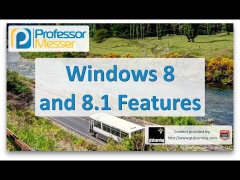 Descargar Video Windows 8 and 8.1 Features - CompTIA A+ 220-902 - 1.1
