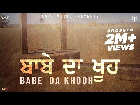 Babbu Maan - ਬਾਬੇ  ਦਾ ਖੂਹ  | Babe Da Khooh