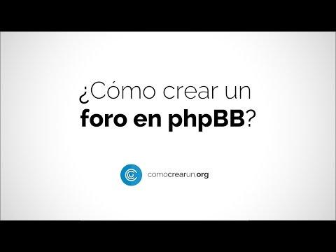 CÓMO CREAR UN FORO EN phpBB - [ Tutorial desde cero ]
