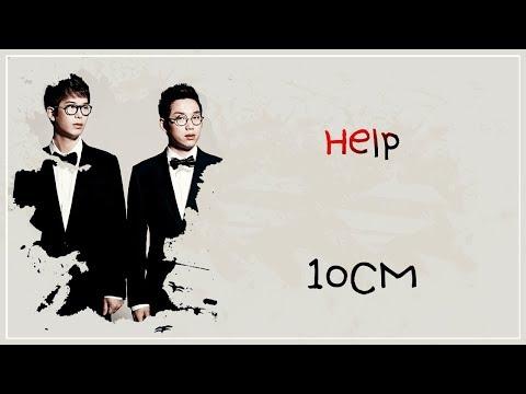 10CM - HELP LYRICS (HAN/ROM/ENG)