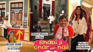 Set Tour Of Bhabi Ji Ghar Par Hai Set | Vibhuti & Angoori Ki Kitchen | Meet Pelu Rickshaw Wala