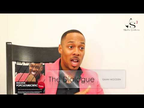 Black YouTube Content Creators- Isaiah Wooden [The Dialogue One on One]