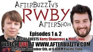 RWBY Season 3 Episodes 1 & 2 Review W/ Kerry Shawcross & Miles Luna   AfterBuzz TV