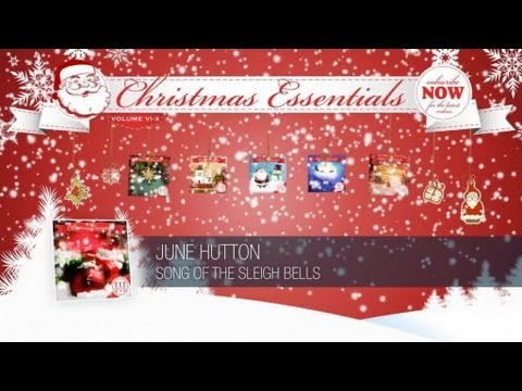 June Hutton - Song of the Sleigh Bells // Christmas Essentials ...
