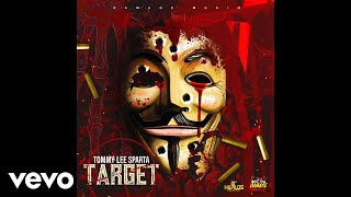 Tommy Lee Sparta   Target (official Audio)