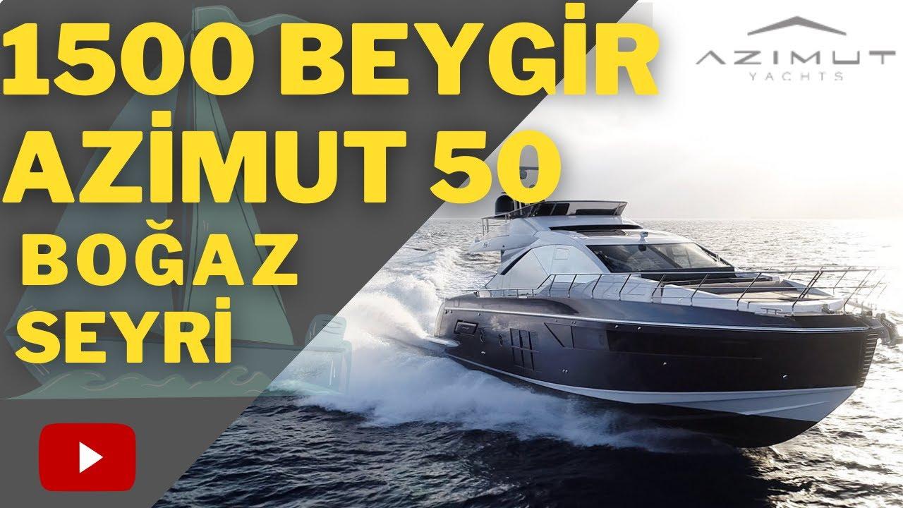 1500 Beygir Azimut 50 Süper Lüks Yat ile Boğaz Seyri Yapmak
