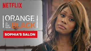 Sophia Does Piper's Hair | Orange Is the New Black | Netflix