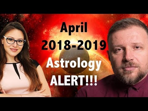 April 2018 - 2019 Predictions With Ancient Astrology. RED ALERT For APRIL! With Trifon Nikolov