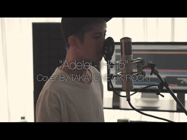 adele-hello-cover-by-taka-from-one-ok-rock-oneokrockchannel