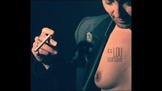 C.C.Lou - Je fume clip