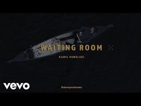 Kamil Pawelski - Waiting Room