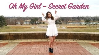 [DANCE COVER] Oh My Girl 오마이걸 - Secret Garden 비밀정원 (One-take)
